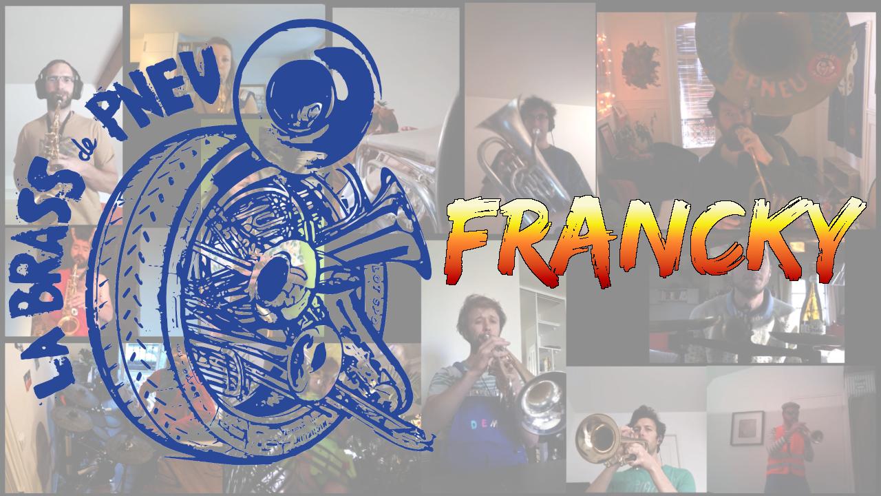 Francky - La Brass de Pneu, Fanfare Paris